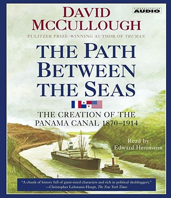 [CD] The Path Between the Seas By McCullough, David/ Herrmann, Edward (NRT)